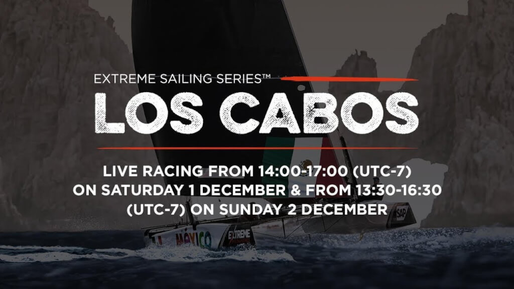 VIDEO: Live Los Cabos, Mexico: Day Three – Extreme Sailing Series™ 2018